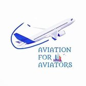 Aviation For Aviators' Weekly Newsletter