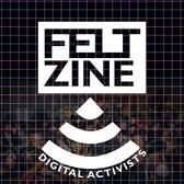 FeltZine: The Internet's Counter-Culture