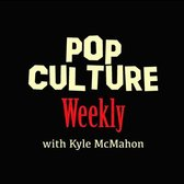 It's your Pop Culture Weekly!
