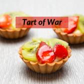 Tart Of War