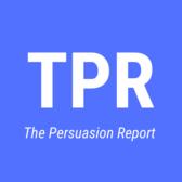 The Persuasion Report