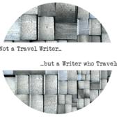 Not A Travel Writer