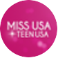 Miss USA & Miss Teen USA