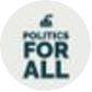 Politics For All