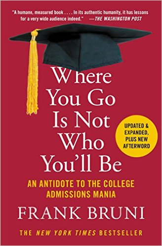 "Setting A Course: Bruni's ""Where You Go Is Not Who You'll Be"""