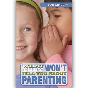 "Secret's Out: A Review Of ""What They Won't Tell You About Parenting"""