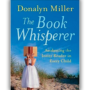 The Gift Of Reading: A Review Of The Book Whisperer