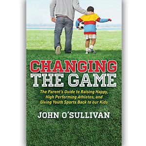 Taking Back Youth Sports: A Review Of Changing The Game
