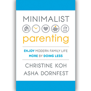 Minimalist Parenting: Handling Too Much Of A Good Thing