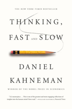 Daniel, Kahneman, Nobel, Prize, Thinking, Fast, and, slow, judgement, independent, school, search, committees, head, deficit, hiring, bias, halo, substitution, enrollment, consultants