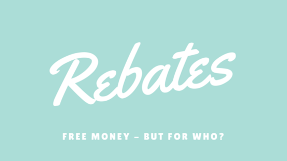 Why Rebates are Worth Your Time!