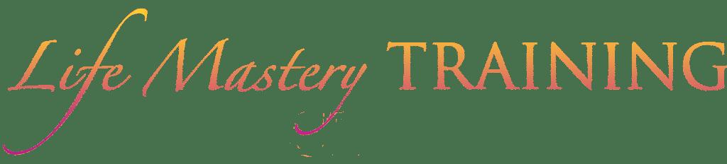 Life Mastery Training