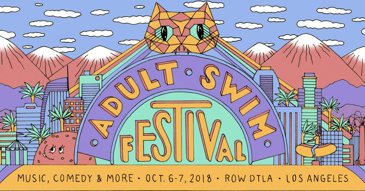 Adult Swim Festival 2018