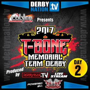 2017 T-Bone Memorial Team Derby - Day 2 - Replay