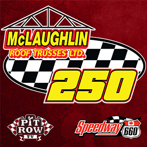 The McLaughlin Roof Trusses 250 - $15,000-to-win Feature Event