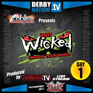 2017 Wicked Indoor Team Derby - Day 1 Replay