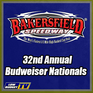 Bakersfield Speedway 32nd Annual Budweiser Nationals Night 1