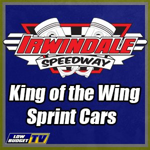 REPLAY: Irwindale Speedway King of the Wing Sprint Cars