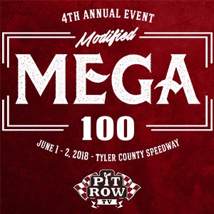 4th Annual Mega 100 - $15,000 to win Modified Feature
