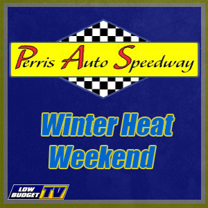 Perris Winter Heat Weekend