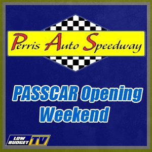 REPLAY: Perris Auto Speedway Opening Weekend Night 2