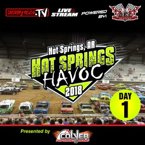 2018 Hot Springs Havoc - Day 1