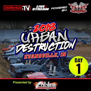2018 Urban Destruction - Day 1