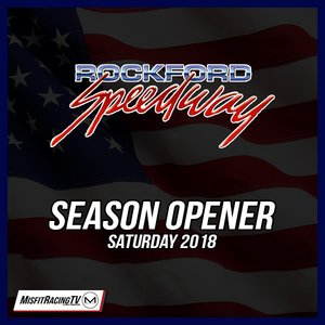 Rockford Speedway 71st Season Opener