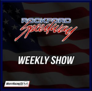 Rockford Speedway Weekly Program: Salute to Dad Night