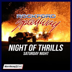 Rockford Speedway's Night of Thrills
