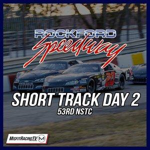 Rockford Speedway's 53rd National Short Track Championship 'Short Track Saturday Night'