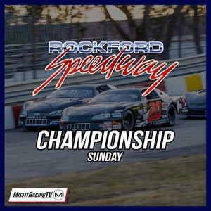 Rockford Speedway's 53rd National Short Track Championship 'Championship Sunday'