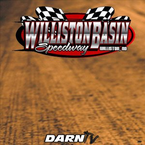 "5-25-18 Williston Basin Speedway ""Tougher than Dirt Tour"""