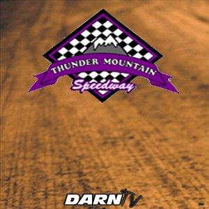 6-8-18 Thunder Mountain Speedway