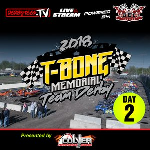 2018 T-Bone Memorial Team Derby - Day 2