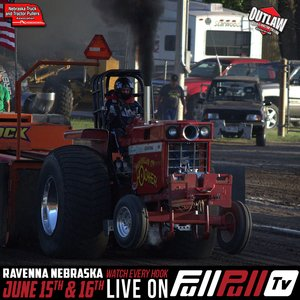 Outlaws & Nebraska Truck and Tractor Pullers Saturday