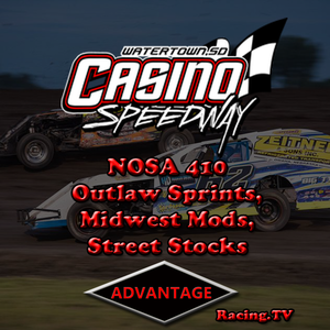 Casino Speedway:  NOSA Outlaw Sprints + Midwest Mods and Street Stocks