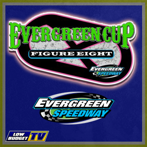 The Evergreen Cup - 150 Lap Outlaw Figure 8