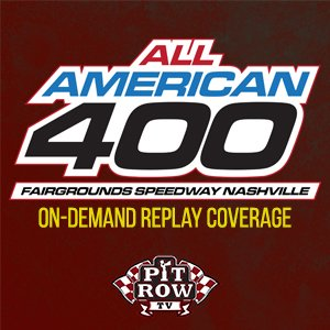 Rescheduled 2018 All-American 400 - Feature Event(s)