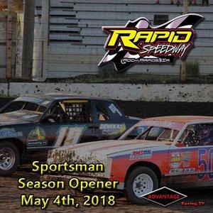 Rapid Speedway Sportsman:  Season Opener May 4th, 2018