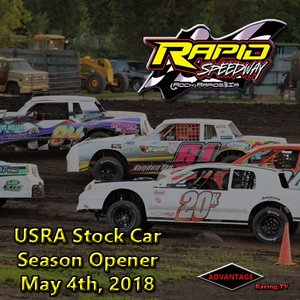 Rapid Speedway Stock Car:  Season Opener May 4th, 2018