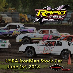 Rapid Speedway Stock Car:  Iron Man Challenge Series June 1st, 2018