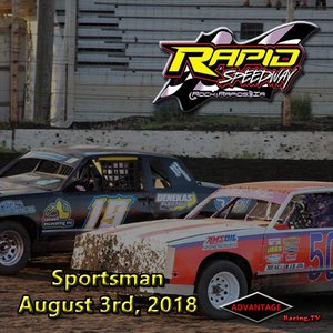 Rapid Speedway Sportsman:  August 3rd, 2018