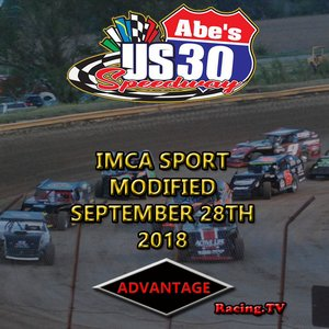 US 30 Speedway Sport Modified:  September 28th, 2018