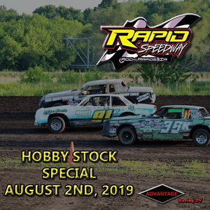 Rapid Speedway:  Hobby Stock Special August 2nd, 2019