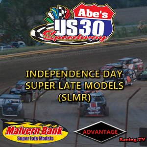 US 30 Speedway:  SLMR + IMCA Weekly racing  July 4th, 2019