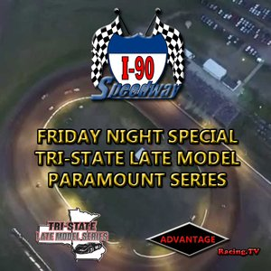 I-90 Speedway:  Friday Night Special with Tri-State Late Models