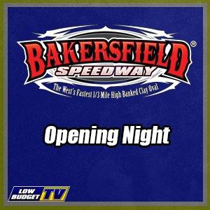 Bakersfield Speedway Opening Night 2019