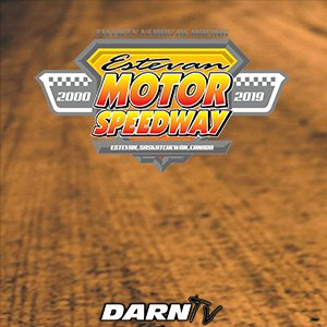 "7-21-19 Estevan Motor Speedway ""Dirt Wars Night 2"""