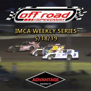 Off Road Speedway:  IMCA Weekly Series 5/18/19